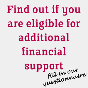 Find out if you are eligible for additional financial support